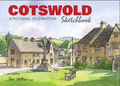Cotswold Sketchbook: A Pictorial Celebration - Sketchbooks (Hardback)
