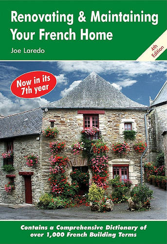 Renovating and Maintaining Your French Home (Paperback)