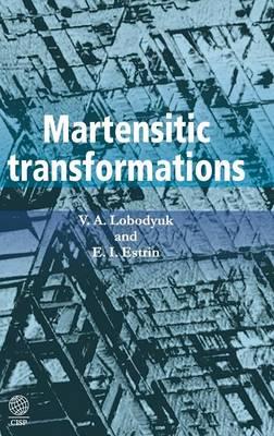 Martensitic Transformations (Hardback)
