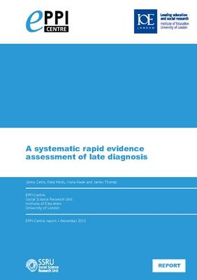 A Systematic Rapid Evidence Assessment of Late Diagnosis (Paperback)