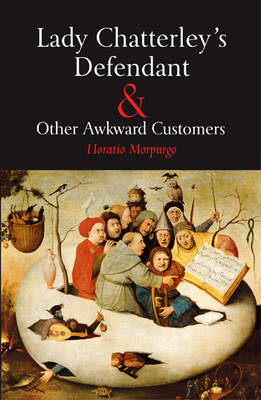 Lady Chatterley's Defendant & Other Awkward Customers (Paperback)