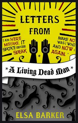 Letters from a Living Dead Man (Paperback)