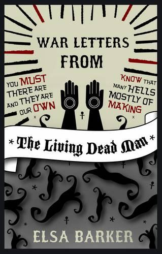 War Letters from the Living Dead Man (Paperback)