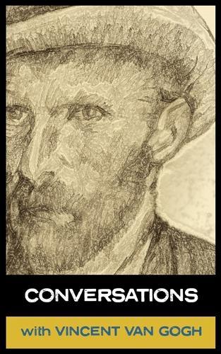 Conversations with Van Gogh (Paperback)