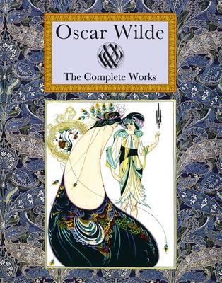 Oscar Wilde: The Complete Works (Hardback)