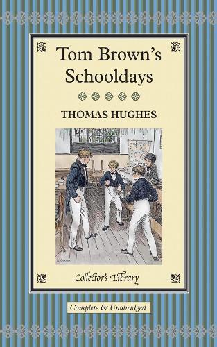 Tom Brown's Schooldays (Hardback)