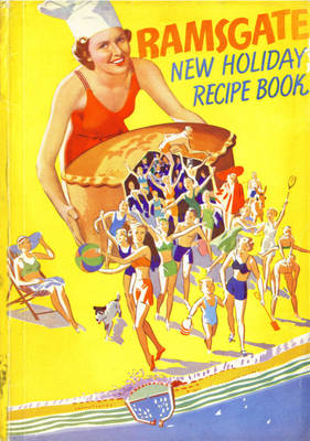 Ramsgate New Holiday Recipe Book, 1939 (Paperback)