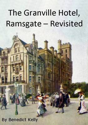 The Granville Hotel, Ramsgate - Revisited (Paperback)