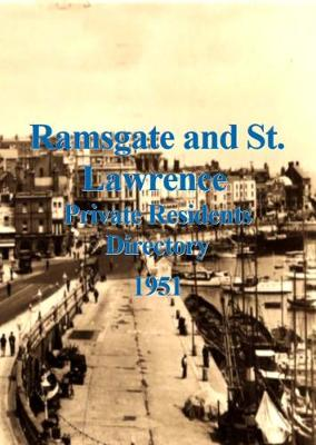 Ramsgate and St Lawrence Private Residents Directory 1951 (Paperback)