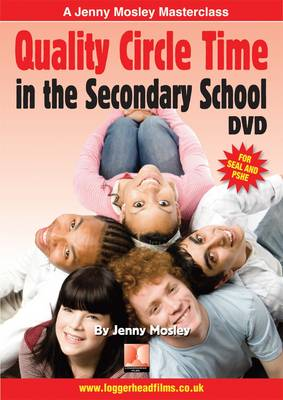 Jenny Mosley Quality Circle Time in the Secondary School (DVD)