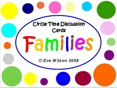 Circle Time Discussion Cards - Families