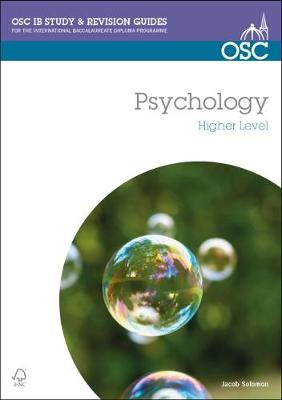 IB Psychology Higher Level - OSC IB Revision Guides for the International Baccalaureate Diploma (Paperback)