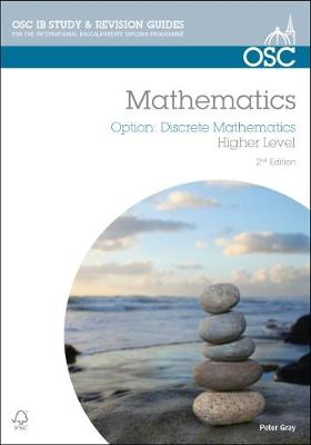IB Mathematics: Discrete Mathematics: For Exams from 2014 - OSC IB Revision Guides for the International Baccalaureate Diploma (Paperback)