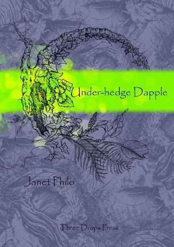 Under-Hedge Dapple (Paperback)