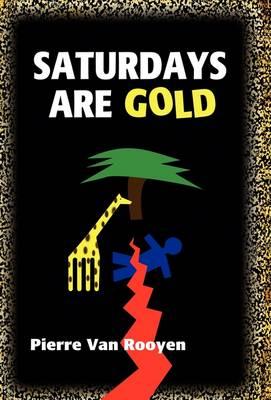 Saturdays Are Gold (Hardback)