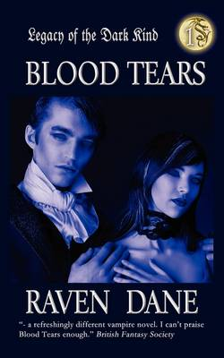 Blood Tears - Legacy of the Dark Kind 1 (Paperback)