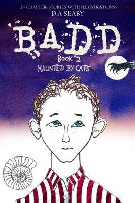 Badd: Book 2, Haunted by Cats (Paperback)