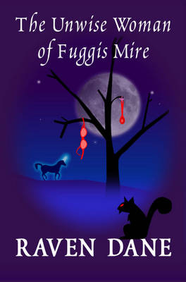 The Unwise Woman of Fuggis Mire (Paperback)