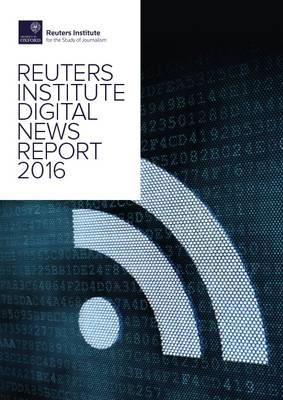 The Digital News Report (Paperback)