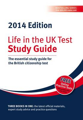 Life in the UK Test: Study Guide: The Essential Study Guide for the British Citizenship Test (Paperback)