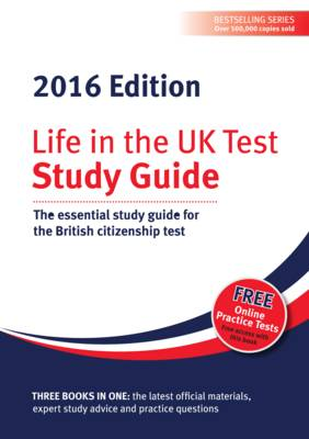 Life in the UK Test: Study Guide & CD ROM 2016: The essential study guide for the British citizenship test (Paperback)