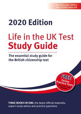 Life in the UK Test: Study Guide 2020: The essential study guide for the British citizenship test (Paperback)