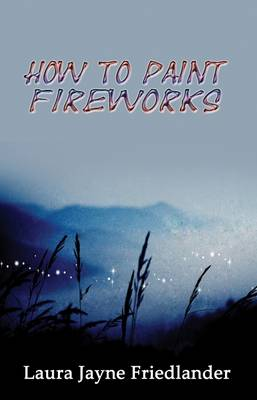 How To Paint Fireworks (Paperback)