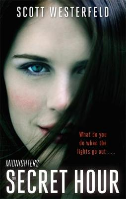 The Secret Hour: Number 1 in series - Midnighters 1 (Paperback)