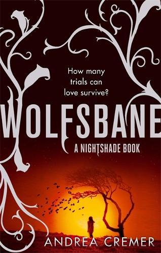 Wolfsbane: Number 2 in series - Nightshade Trilogy 2 (Paperback)