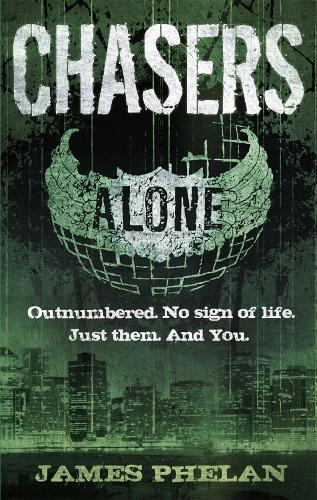 Chasers: Number 1 in series - Alone (Paperback)