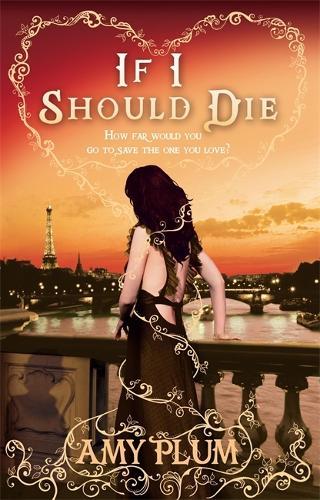 If I Should Die: Number 3 in series - Die for Me (Paperback)
