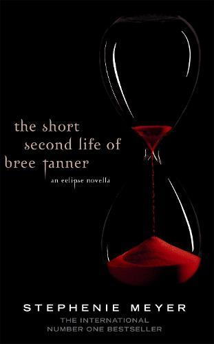 The Short Second Life Of Bree Tanner: An Eclipse Novella - Twilight Saga (Paperback)