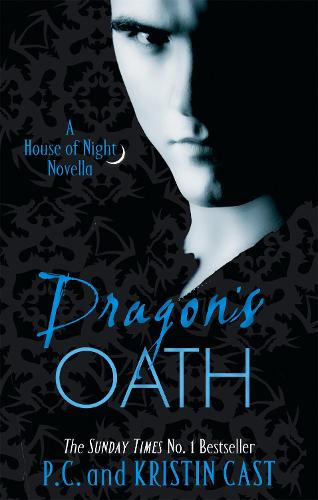 Dragon's Oath: Number 1 in series - House of Night Novellas (Paperback)