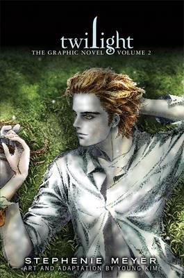 Twilight: The Graphic Novel: Volume 2 - Twilight: The Graphic Novel 2 (Hardback)