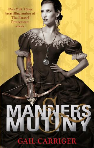 Manners and Mutiny: Number 4 in series - Finishing School (Paperback)