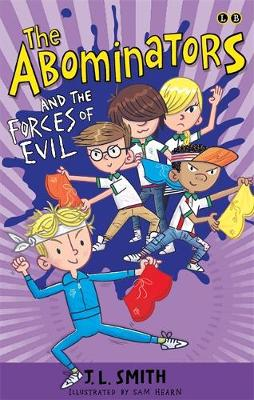 The Abominators and the Forces of Evil: Book 3 - The Abominators (Paperback)