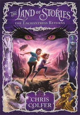 The Land of Stories: The Enchantress Returns - The Land of Stories 2 (Hardback)