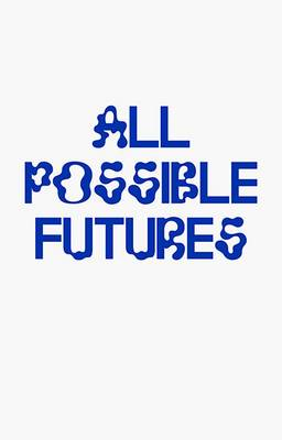 All Possible Futures (Paperback)