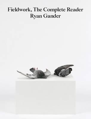 Fieldwork, the Complete Reader 2016 (Paperback)