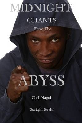 Midnight Chants from the Abyss (Paperback)