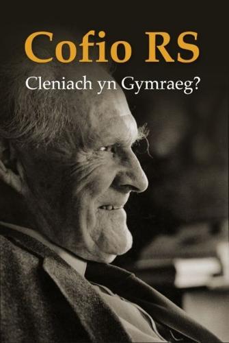 Cofio R. S. - Cleniach yn Gymraeg? (Paperback)