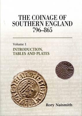 The Coinage of Southern England 796-865 (Hardback)