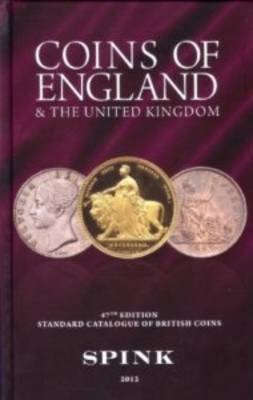 Coins of England and the United Kingdom: Standard Catalogue of British Coins (Hardback)