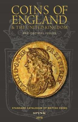 Coins of England and The United Kingdom 2018: Standard Catalogue of British Coins (Hardback)