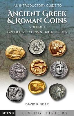 A Beginner's Guide to Ancient Greek Coins - Living History (Paperback)
