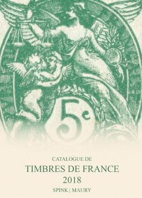 Catalogue de Timbres de France 2018: 121st Edition (Hardback)
