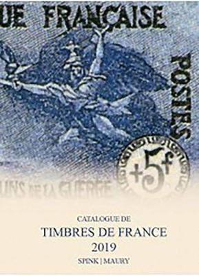 Spink Maury Catalogue de Timbres de France 2019: 122nd Edition (Hardback)