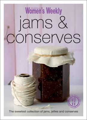 Jams & Conserves - The Australian Women's Weekly Minis (Paperback)