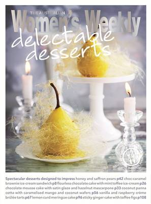 Delectable Desserts - The Australian Women's Weekly: New Essentials (Paperback)