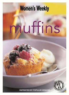 Muffins - The Australian Women's Weekly Minis (Paperback)